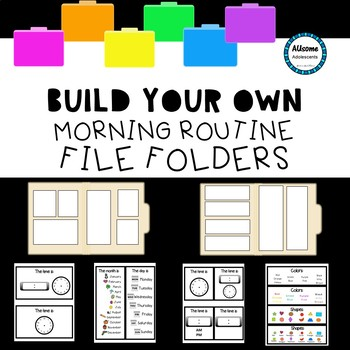 BUILD YOUR OWN Morning Routine File Folder