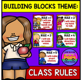 BUILDING BLOCKS THEME: Class Rules