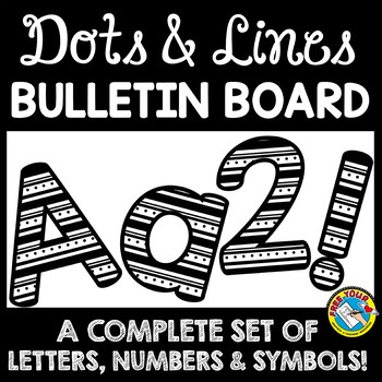 BULLETIN BOARD LETTERS BLACK AND WHITE POLKA DOTS AND LINES CLASSROOM DECOR