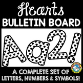 HEARTS BULLETIN BOARD LETTERS BLACK AND WHITE CLASSROOM DECOR PRINTABLE