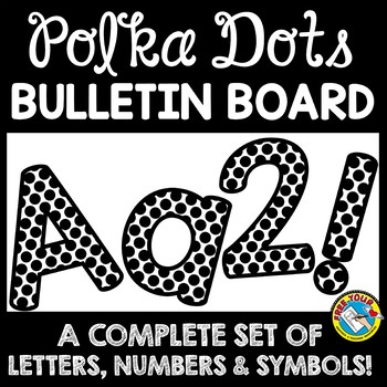 BULLETIN BOARD LETTERS BLACK AND WHITE POLKA DOTS CLASSROOM DECOR PRINTABLE