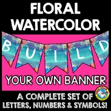 FLORAL WATERCOLOR CLASSROOM DECOR SET BANNERS (BULLETIN BO