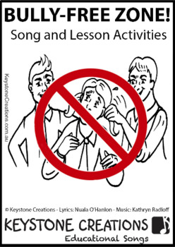 'BULLY-FREE ZONE!' (Grades K-12) ~ Song & Lesson Materials l Distance Learning