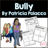 BULLY by Patricia Polacco: Book Companion & Bullying With