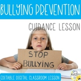 BULLYING PREVENTION PowerPoint Guidance Lesson Counseling Activity and Lesson