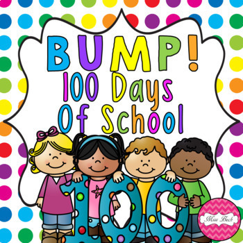 BUMP! 100 Days of School Themed Game Board