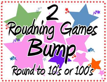 BUMP 2 Rounding Games round to 10's or 100's CCSS
