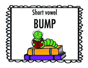 BUMP- All Short Vowels