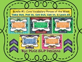 BUNDLE #1- Core Vocabulary Phrase of the Week- 5 PHRASES