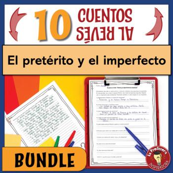 BUNDLE!!! 10 cuentos al revés: El pretérito y el imperfecto