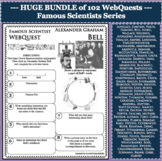 BUNDLE 102 Famous Scientists WebQuests