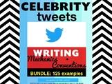 BUNDLE! 125 Celebrity Tweets to Improve Writing Mechanics & Conventions