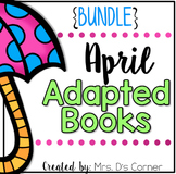 April Adapted Books [Level 1 and Level 2] | Digital + Prin