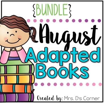 BUNDLE 18 Adapted Books for August ( Level 1 and Level 2 )