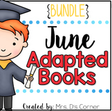 BUNDLE 18 Adapted Books for June ( Level 1 and Level 2 )
