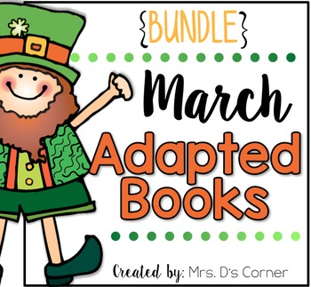 BUNDLE 18 Adapted Books for March ( Level 1 and Level 2 )