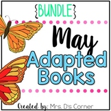 BUNDLE 18 Adapted Books for May ( Level 1 and Level 2 )