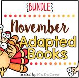 November Adapted Books [Level 1 and Level 2] Digital + Pri