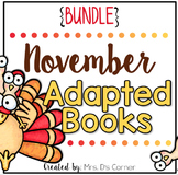 November Adapted Books [Level 1 and Level 2] Digital + Pri