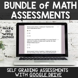 BUNDLE: 38 Digital Self Grading Math Assessments for Google Drive