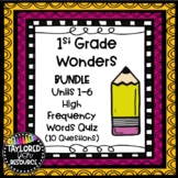 BUNDLE 1st Grade Wonders High Frequency Word Quizzes Units 1-6