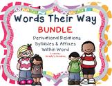 {BUNDLE #2} Derivational Relations, Syllables & Affixes, W