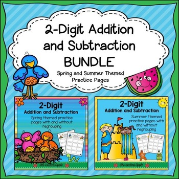 BUNDLE: 2-Digit Addition and Subtraction {Spring and Summe