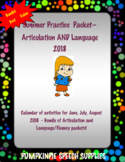BUNDLE! 2018 Articulation & Language Summer Practice Packets