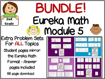 BUNDLE 2nd Grade Eureka Math Module 5 All Topics All Lessons Extra  Worksheets