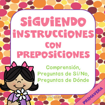 BUNDLE: 4 Following Directions with Prepositions in SPANISH - FOR WHOLE YEAR