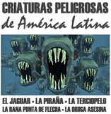 BUNDLE: 5 Animales peligrosos de América Latina