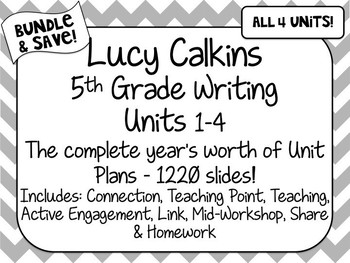 BUNDLE 5th Grade Lucy Calkins Writing Units 1-4 ENTIRE YEAR UNIT PLANS