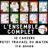 FRENCH MORNING WORK WORKSHEETS - Distance Learning - 10 Cahiers 1e - BUNDLE