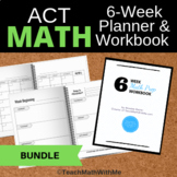 BUNDLE - ACT Math Prep 6 Week Workbook and 6 Week Math Planner