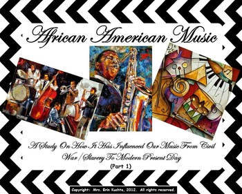 BUNDLE: AFRICAN-AMERICAN MUSIC STUDY: Slavery - Mid 1900's