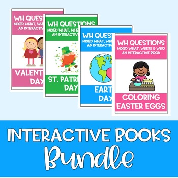 Spring Winter Holidays Adapted Book BUNDLE WH Questions Speech Language Easter