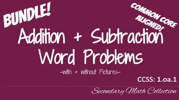 BUNDLE! Addition and Subtraction Word Problems CCSS 1.oa.1
