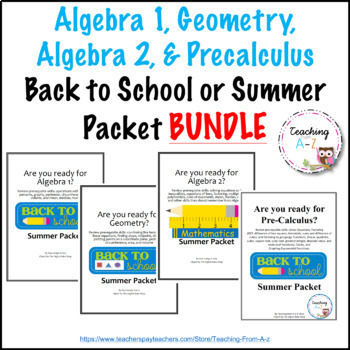BUNDLE: Algebra 1, Geometry, Algebra 2, & Precal Back to School or Summer Packet