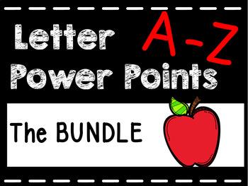 BUNDLE Alphabet A-Z Power Points (Interactive) 26 Power Points Kindergarten