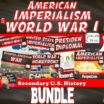 American Imperialism and World War I BUNDLE  Print and Digital