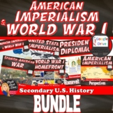 American Imperialism & World War I BUNDLE   Print & Digital   DISTANCE LEARNING