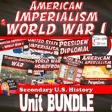 American Imperialism & World War I BUNDLE | Print & Digita