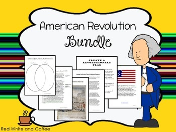 BUNDLE: American Revolution Notes, Lessons, Test