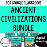 Ancient Civilizations for Google Classroom DIGITAL BUNDLE