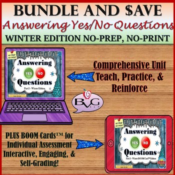 BUNDLE Answering Yes/No Questions Winter Edition Plus BOOM CARDS