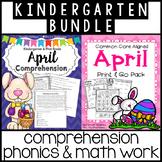 KINDERGARTEN BUNDLE: April Comprehension, Phonics & Math Work