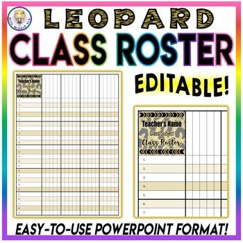 BUNDLE!! Attendance Sheet Chart AND Class Roster - Leopard-  EDITABLE
