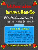 Watermelon Basic Skills File Folder Activities BUNDLE