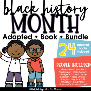 BUNDLE Black History Month Adapted Books { Level 1 and Level 2 } 24 Books!