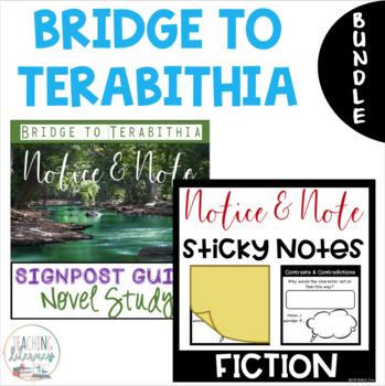Bridge to Terabithia NOTICE AND NOTE Signposts Sticky Notes and Novel Study